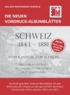 Vordruckalbum SBHV Schweiz 1843-1881